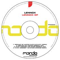 MND020CD: Lennox - Flyin' Amongst The Stars / Servant Of Justice