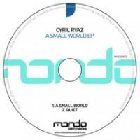 MND259CD: Cyril Ryaz - A Small World EP