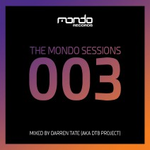 MNDA09: The Mondo Sessions 003 - Mixed by Darren Tate (aka DT8 Project) [Digipak]