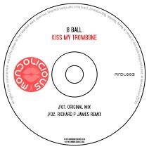 MNDL003CD: 8 Ball - Kiss My Trombone