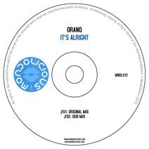 MNDL012CD: Orano - It's Alright