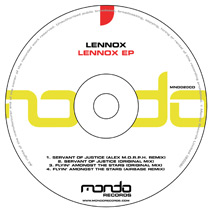 MND020CD: Lennox - Flyin' Amongst The Stars / Servant Of Justice
