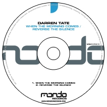 MND076CD: Darren Tate - When The Morning Comes / Reverse The Silence