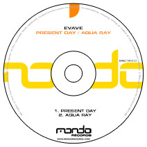 MND125CD: Evave - Present Day / Aqua Ray