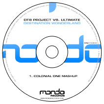 MND133CD: DT8 Project vs. Ultimate - Destination Wonderland (Colonial One Mashup)