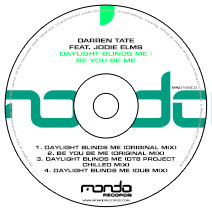 MND166CD: Darren Tate feat. Jodie Elms - Daylight Blinds Me / Be You Be Me