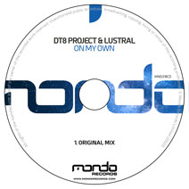 MND318CD: DT8 Project & Lustral - On My Own