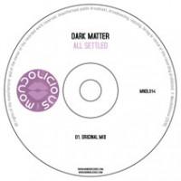 MNDL014CD: Dark Matter - All Settled