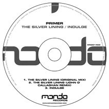 MND014CD: Primer - The Silver Lining / Indulge