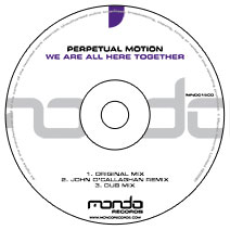 MND015CD: Perpetual Motion - We Are All Here Together