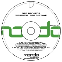 MND078CD: DT8 Project - We Belong / Ride The Wave