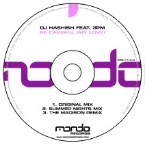 MND110CD: DJ Hashish feat. 3PM - Be Careful (My Love)