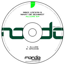 MND158CD: Mike Lockin & Mart De Schmidt - Allure EP