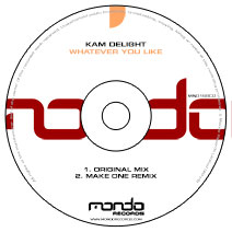 MND168CD: Kam Delight - Whatever You Like